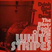Drink & the Devil the Blues Roots of the White STR [Import] , Drink & the Devil the Blues Roots of the White Str