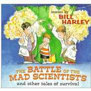 Battle of the Mad Scientists , Bill Harley