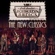 The New Classics , Scott Bradlee's Postmodern Jukebox