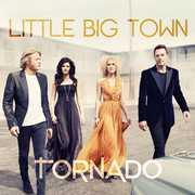 Tornado , Little Big Town
