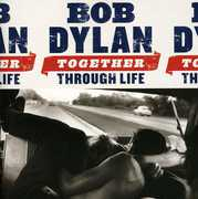 Together Through Life , Bob Dylan
