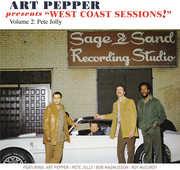 Art Pepper Presents - West Coast Sessions 2: Pete , Art Pepper