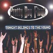 Tonight Belongs to the Young , Pretty Boy Floyd
