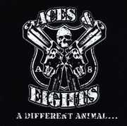 Different Animal , Aces & Eights
