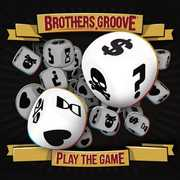 Play the Game [Import] , The Brothers Groove