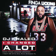 I Changed a Lot , DJ Khaled
