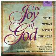 Joy of God , Choir of Yorkminster Park Baptist Church