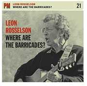 Where are the Barricades? , Leon Rosselson