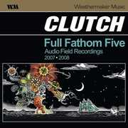 Full Fathom Five , Clutch