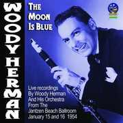 The Moon Is Blue , Woody Herman & His Orchestra