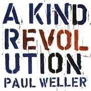 A Kind Revolution , Paul Weller