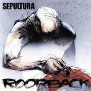 Roorback , Sepultura