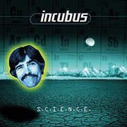 Science , Incubus