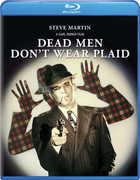 Dead Men Don't Wear Plaid , Steve Martin