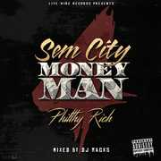 Sem City Money Man 4 [Explicit Content] , Philthy Rich