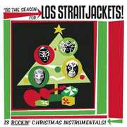 Tis the Season for , Los StraitJackets