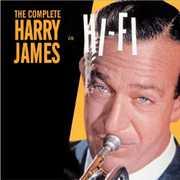 Complete Harry James in Hi-Fi [Import] , Harry James