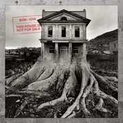This House Is Not For Sale , Bon Jovi