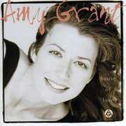 House of Love , Amy Grant