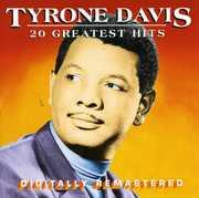 20 Greatest Hits , Tyrone Davis