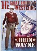16 Great American Westerns: John Wayne , John Wayne