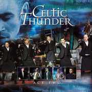 The Show Act Two , Celtic Thunder