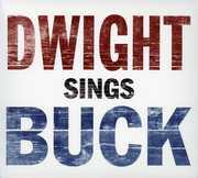 Dwight Sings Buck , Dwight Yoakam