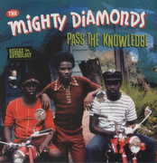 Pass the Knowledge - Reggae Anthology , Mighty Diamonds