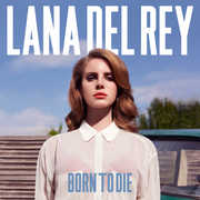 Born to Die , Lana Del Rey