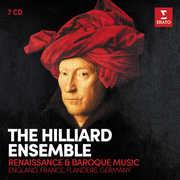 Renaissance & Baroque Vocal Music , The Hilliard Ensemble