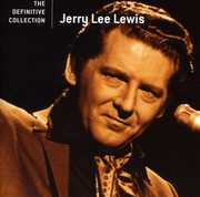 The Definitive Collection [Remastered] , Jerry Lee Lewis