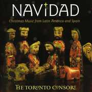 Navidad: Christmas Music from Latin America , Toronto Consort