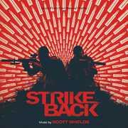 Strike Back (Original Soundtrack) , Scott Shields