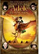 The Extraordinary Adventures of Adèle Blanc-Sec , Louise Bourgoin
