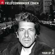 Field Commander Cohen: Tour of 1979 , Leonard Cohen
