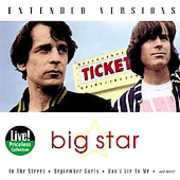 Extended Versions , Big Star