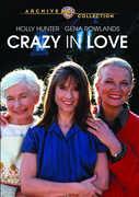 Crazy in Love , Holly Hunter
