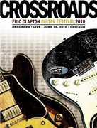 Crossroads Guitar Festival 2010 [Import]