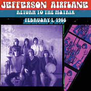 Return to the Matrix - 2/ 1/ 1968 , Jefferson Airplane