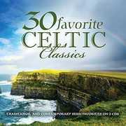 30 Favorite Celtic Classics , Various Artists