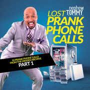 Lost Prank Phone Calls Part 1 , Nephew Tommy