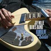 Rumblin & Slidin , Jay Willie Blues Band