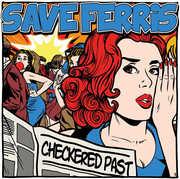 Checkered Past [Explicit Content] , Save Ferris