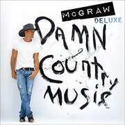 Damn Country Music , Tim McGraw