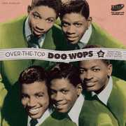Over the Top Doo Wops 2 /  Various [Import] , Various Artists