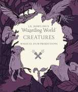 J.K. Rowling's Wizarding World: Magical Film Projections: Creatures(Harry Potter)