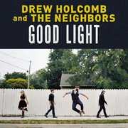 Good Light , Drew Holcomb