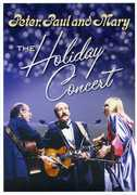 The Holiday Concert , Peter, Paul and Mary