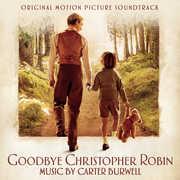 Goodbye Christopher Robin (Original Soundtrack) , Carter Burwell