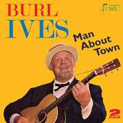 Man About Town [Import] , Burl Ives
